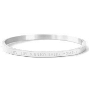 Bangle love life and enjoy every moment silver